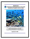 Advice and recommendations for development of draft fishing regulations under the National Marine Sanctuaries Act 304(a)(5) for the proposed Northwestern Hawaiian Islands National Marine Sanctuary