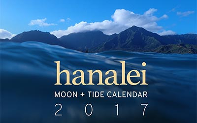 2017 Hanalei Moon and Tide Calendar.